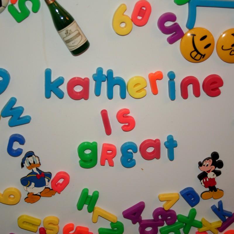 Katherine is great fridge magnets